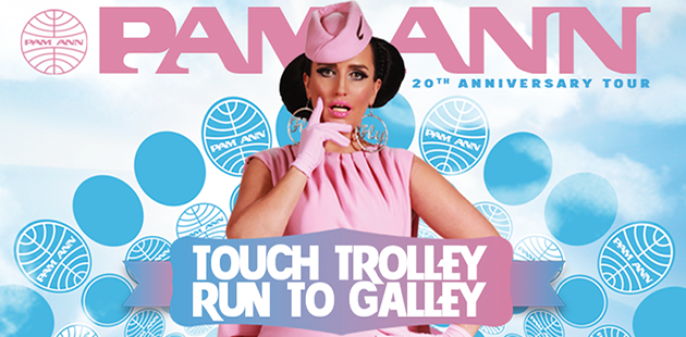 Pam Ann: Touch Trolley Run To Galley 20th Anniversary Tour