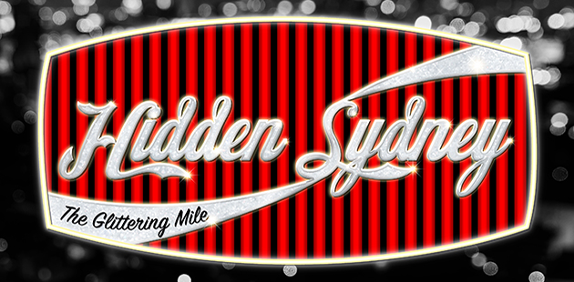 Hidden Sydney - The Glittering Mile