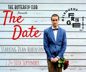 Melbourne Fringe The Date Dean Robinson