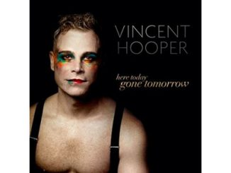 Vincent Hooper Here today, Gone Tomorrow feature