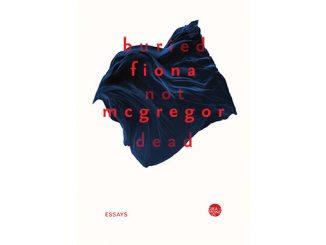 Giramondo-Fiona-McGregor-Buried-Not-Dead-feature