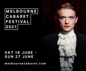 Melbourne Cabaret Festival 2021