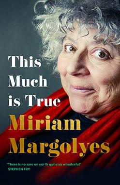 Hachette-Australia-Miriam-Margolyes-This-Much-is-True