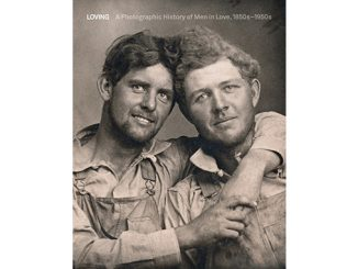 Loving A Photographic History of Men in Love 1850-1950 feature